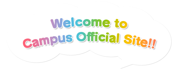 Welcome to Campus Official Site!!